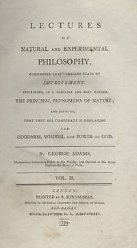 Lectures on Natural and Experimental Philosophy, Considered In It's Present State Of Improvement. Volume 2. (1794 1st ed.)