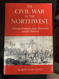 The Civil War in the Northwest