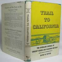image of TRAIL TO CALIFORNIA: THE OVERLAND JOURNAL OF VINCENT GEIGER AND WAKEMAN BRYARLY