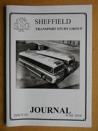 Sheffield Transport Study Group Journal. June 2016. Issue 85.