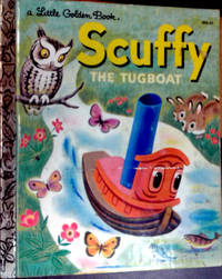 A Little Golden Book Scuffy THE TUGBOAT and his Adventures Down the River by Gertrude Crampton - Hardcover - 1955, 1946 - from RB BOOKS (SKU: Bookseller: RB BooksCA220)