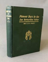 Pioneer Days In The San Bernardino Valley