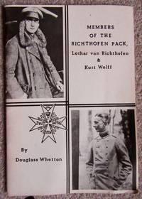 Members of The RICHTHOFEN PACK. Lother von Richthofen & Kurt Wolff
