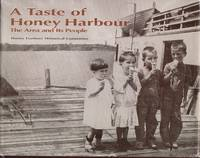 Taste of Honey Harbour, A: The Area and Its People