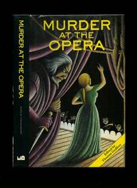 Murder at the Opera: Great Tales of Mystery and Suspense at the Opera