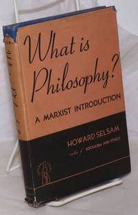 image of What is philosophy? A Marxist introduction. Second (revised) edition, 1939