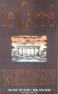 The Spy Who Came in from the Cold (Coronet Books) by  John Le Carré - Paperback - from World of Books Ltd (SKU: GOR001249961)