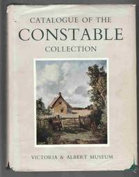 Catalogue of the Constable Collection Victoria and Albert Museum