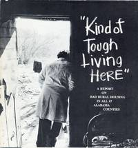 """Alabama: """"Kind of Tough Living Here."""" A report on bad rural housing in all 67 Alabama counties"""