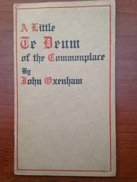 A Little Te Deum of the Commonplace.