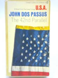 U.S.A. The 42nd Parallel