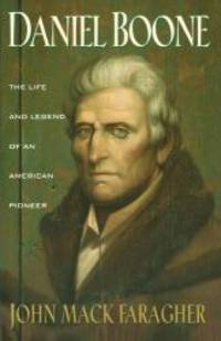 image of Daniel Boone: The Life and Legend of an American Pioneer (An Owl Book)