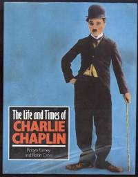 THE LIFE AND TIMES OF CHARLIE CHAPLIN by  Robyn and Robin Cross Karney - First Edition. First Printing. - 1992 - from Collectible Book Shoppe and Biblio.co.uk