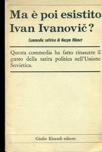 Ma è poi esistito Ivan Ivanovic?