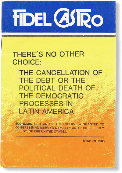 Habana: Editora Politica, 1985. First Edition. Octavo (20cm.); publisher's decorative staplebound wr...