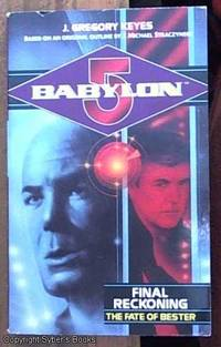 Babylon 5: Final Reckoning - The Fate of Bester