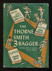The Thorne Smith Three-Bagger: The Glorious Pool; Skin and Bones; Topper