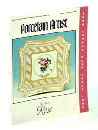image of Porcelain Artist [Magazine] January / February [Jan.\ Feb.] 1990 - Annual Rose Issue