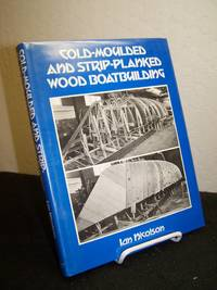 image of Cold-Moulded and Strip-Planked Wood Boatbuilding.