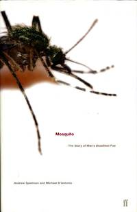 image of Mosquito : A Natural History of Our Most Persistent and Deadly Foe