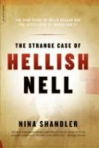 The Strange Case of Hellish Nell