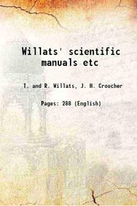 Willats' scientific manuals etc 1848 [Hardcover]
