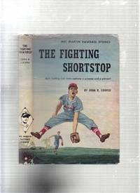 The Fighting Shortstop (A Mel Martin Baseball Story)