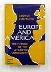 Europe and America: The Future of the Atlantic Community