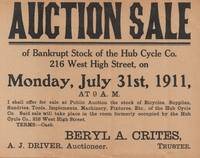 Auction Sale of Bankrupt Stock of the Hub Cycle Co. Broadside, Monday July  31st, 1911