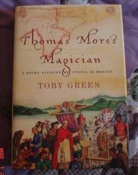 Thomas More's Magician (Utopia in Mexico)