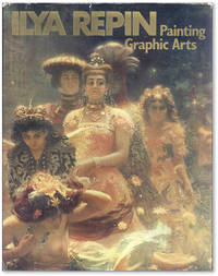 Ilya Repin: Painting / Graphic Arts