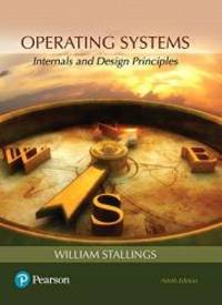 image of Operating Systems: Internals and Design Principles (9th Edition)