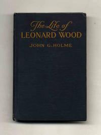 The Life of Leonard Wood