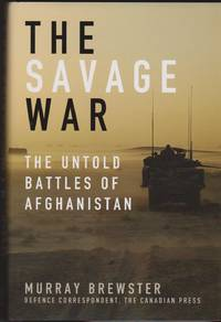 Savage War, The: The Untold Battles of Afghanistan