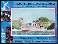 Yacht Holidays in 1957: Continental Cruises in Holland, France, Germany, Switzerland