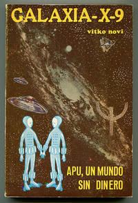 Galaxia-X-9 (Apu, Un Mundo Sin Dinero, Tomo III)