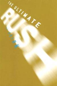 The Ultimate Rush (Advanced Reading Copy, Unrevised Proof)