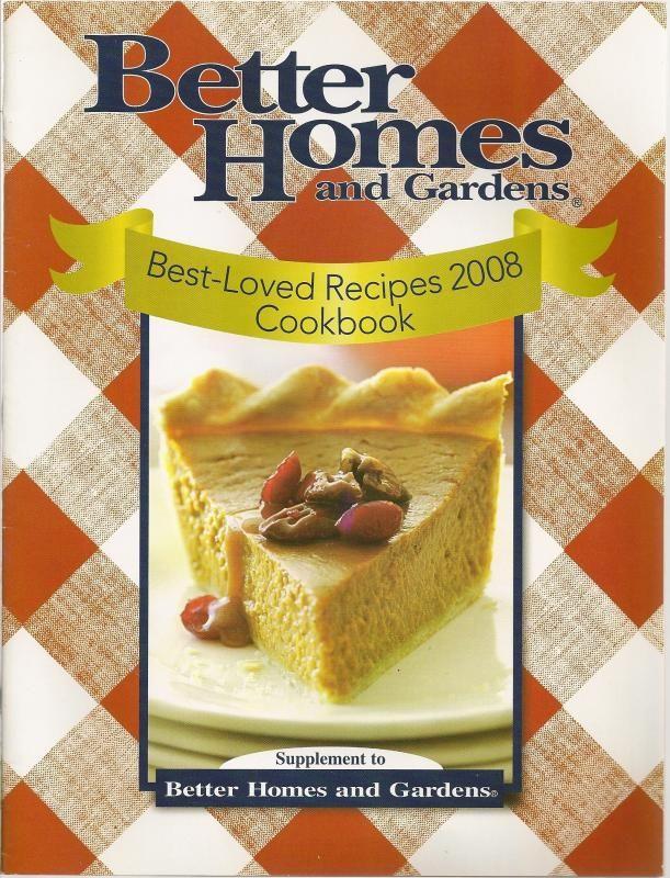 Better Homes Gardens Best Loved Recipes 2008 Cookbook