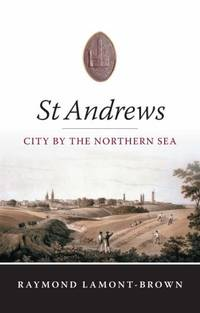 St.Andrews: City by the Northern Sea