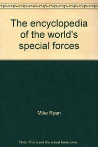 image of The Encyclopedia Of The World'S Special Forces - Tactics History Stragey Weapons