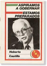 Aspiramos a Gobernar / Estamos Preparados. Discurso de Heberto Castillo al ser proclamado candidato presidencial del Partido Mexicano Socialista. (14 de septiembre de 1987)