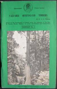Valuable Queensland Timbers. Pamphlet No 4.