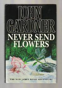 Never Send Flowers  - 1st Edition/1st Printing