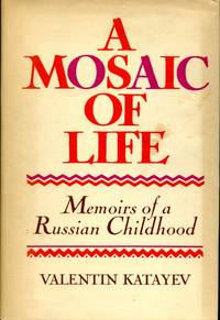 image of A Mosaic of Life : Memoirs of a Russian Childhood