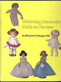 Madame Alexander Dolls on Review