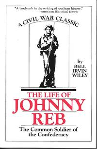 image of The Life Of Johnny Reb The Common Soldier of the Confederacy