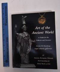 Art of the Ancient World (Vol. IV): Ancient, European, Oriental, Pre-Columbian & Tribal Works of Art