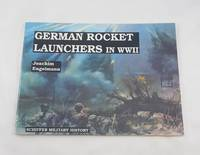German Rocket Launchers in WWII: (Schiffer Military History)