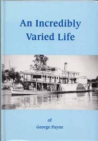 An Incredibly Varied Life [Signed by Author]