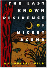 The Last Known Residence of Mickey Acuna.